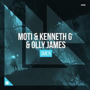 【莹主打】116 以色列人在纽约制造的顶级电音!MOTI,Kenneth G,Olly James - Omen